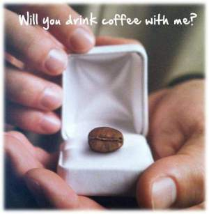 will you drink coffee with me propose